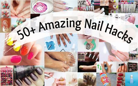50 Nail Hacks for Beautiful Looking Nails